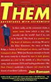 Them: Adventures with Extremists (0743233212) by Jon Ronson