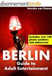 Berlin - Guide to Adult Entertainment...