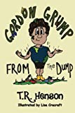 img - for Gordon Grump From the Dump book / textbook / text book