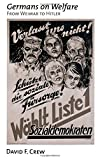 img - for Germans on Welfare: From Weimar to Hitler book / textbook / text book