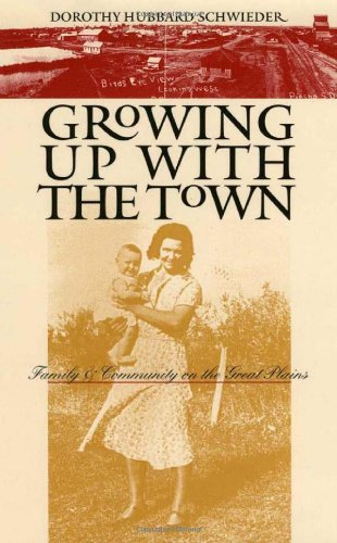 Growing Up with the Town: Family and Community on the Great Plains