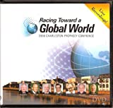 Racing Toward a Global World: 2008 Charleston Prophecy Confrence DVD