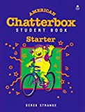 img - for American Chatterbox Starter: Student Book (Oxford American English) book / textbook / text book