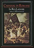 Carnival in Romans (0807609285) by Le Roy Ladurie, Emmanuel