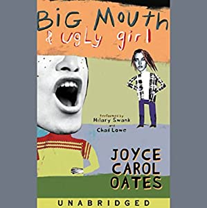 Big Mouth & Ugly Girl Hörbuch