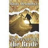 Borrowing the Bride