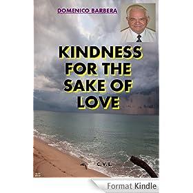 KIindness for the sake of love (English Edition)