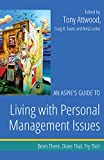 img - for An Aspie's Guide to Living with Personal Management Issues: Been There. Done That. Try This! (Been There. Done That. Try This! Aspie Mentor Guides) book / textbook / text book
