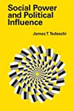 img - for Social Power and Political Influence by Tedeschi, James T. (2008) Paperback book / textbook / text book