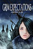 Grim Expectations: Aisling Grimlock Book 5 (Volume 5)
