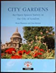 City Gardens: An Open Spaces Survey i...