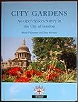 City Gardens: An Open Spaces Survey i...