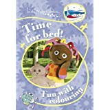 In The Night Garden: Time for Bed! Fun with Colouringby BBC Books