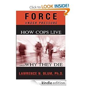 Force under Pressure Lawrence N. Blum