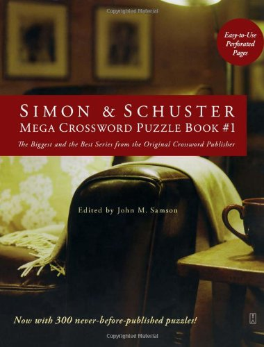 Simon & Schuster Mega Crossword Puzzle Book #1 (Mega Crossword Puzzle Books)