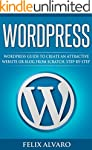 WORDPRESS: Simple WordPress Guide to...
