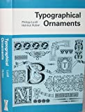 img - for Typographical Ornaments book / textbook / text book