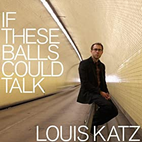 If These Balls Could Talk [Explicit]