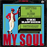THE BAWDIES:THIS IS MY SOUL (P‐Vine BOOKs)