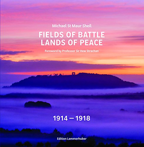 Fields of Battle - Lands of Peace 1914-1918