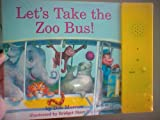 img - for Let's Take the Zoo Bus! book / textbook / text book