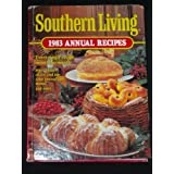 Southern Living 1983 Annual Recipes (Southern Living Annual Recipes) ~ Southern Living Magazine