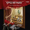 Stealing Magic: A Sixty-Eight Rooms Adventure (       UNABRIDGED) by Marianne Malone Narrated by Cassandra Campbell