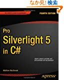 Pro Silverlight 5 in C# (Professional Apress)
