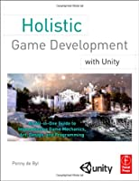 Holistic Game Development with Unity Front Cover