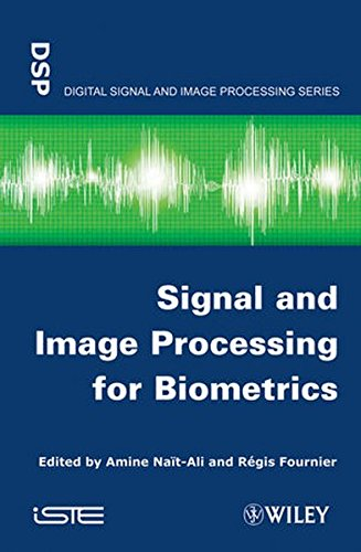 Signal and Image Processing for Biometrics (Iste)