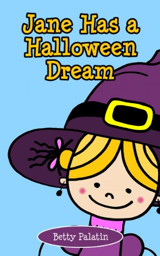Free Kindle Book : Jane Has a Halloween Dream: A Counting Picture Book for Ages 2-4