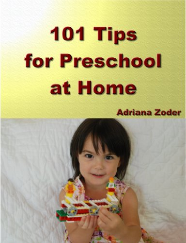 101 Tips for Preschool at Home: Minimize Your Homeschool Stress By Starting Right (How to Homeschool)