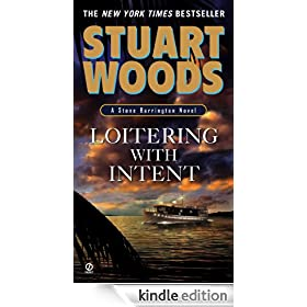 Loitering With Intent: Stone Barrington Series, Book 16