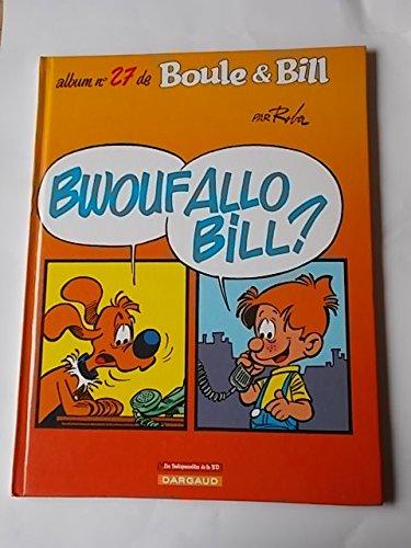 Album n°27 bwouf allo bill