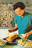 img - for Madame Chu's Chinese Cooking School Hardcover June 15, 1975 book / textbook / text book