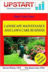 Landscape Maintenance and Lawn Care Business: Tim ...
