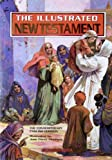 img - for The Illustrated New Testament book / textbook / text book