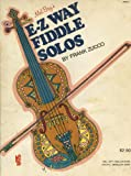 img - for Mel Bay's E-Z Way Fiddle Solos book / textbook / text book