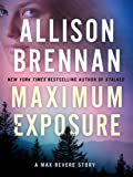 Maximum Exposure (Max Revere Novels)