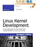 Linux Kernel Development (Developer's Library)