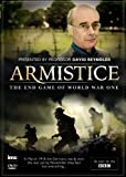 WW1 Armistice - The End Game of World War One - As seen on the BBC - presented by David Reynolds [DVD]