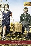 Wo morgens der Hahn kräht. Doppelband 1 und 2. Klappenbroschur: Unvergessene Dorfgeschichten. 1912-1968. Zeitgut Auswahl