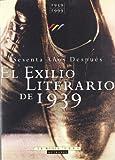 img - for el_exilio_literario_de_1939 book / textbook / text book