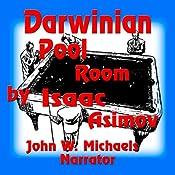 Darwinian Pool Room | [Isaac Asimov]