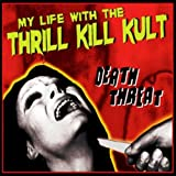 Death Threat ~ My Life With The...