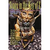 Songs in the Key of Z: The Curious Universe of Outsider Musicby Irwin Chusid