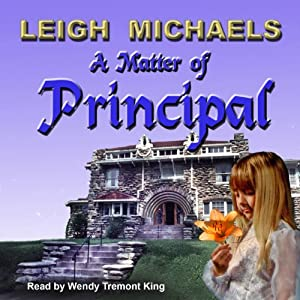 A Matter of Principal | [Leigh Michaels]