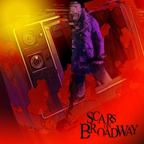 Scars On Broadway (2008-08-03)