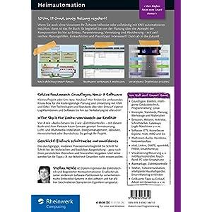 Heimautomation mit KNX, DALI, 1-Wire und Co.: Das umfassende Handbuch. Das Standardwerk für zukünf