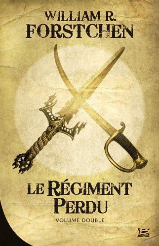 Le Régiment perdu - Double volume 51hWlqauVnL._